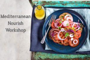 mediterranean nourish workshop