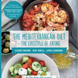 The Mediterranean Diet: The Lifestyle of Eating Book